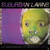 Suburban Lawns - Flying Saucer Safari