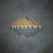 Hebrews - Psallos - Psallos