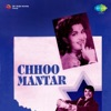 Chhoo Mantar Original Motion Picture Soundtrack