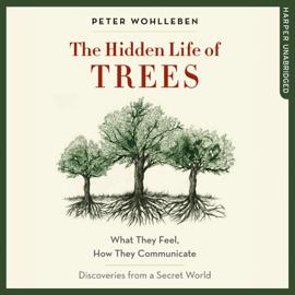 The Hidden Life of Trees audiobook