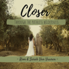 Closer: Through the Pathless Wilderness - Rion Van Vuuren & Sarah Van Vuuren