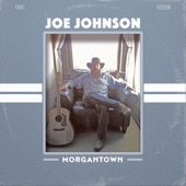 Joe Johnson - Interstate Lovesick Song