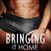 Bringing It Home: Up-Ending Tad: A Journey of Erotic Discovery, Book 5 (Unabridged)