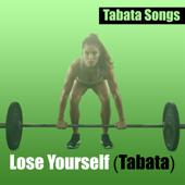 Lose Yourself (Tabata)