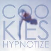 Cookies - Hypnotize