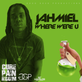 Where Were U - Jahmiel