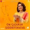 Om Gajanan Siddhivinayak Om Gajanan Siddhivinayak Zee Music Devotional Single