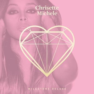 Milestone (Deluxe) - Chrisette Michele