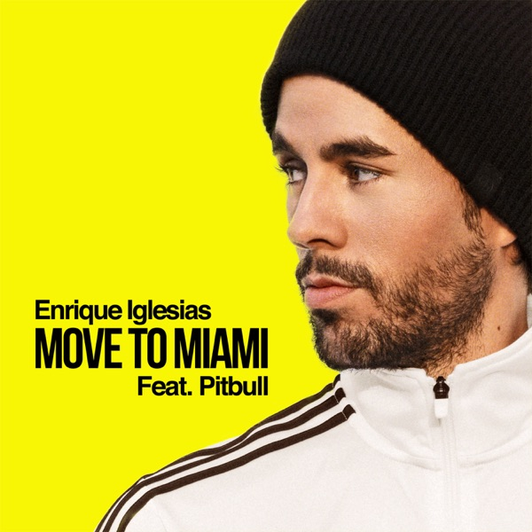 MOVE TO MIAMI (feat. Pitbull) - Single
