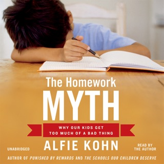 the homework myth alfie kohn 2006