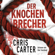 Chris Carter - Der Knochenbrecher: Hunter und Garcia Thriller 3