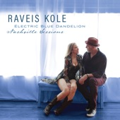 Raveis Kole - Electric Blue Dandelion (Nashville Sessions)