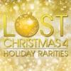 Lost Christmas 4: Holiday Rarities
