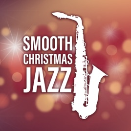 Christmas Jazz Music.Smooth Christmas Jazz Merry Christmas With Chicago Jazz Lounge By Restaurant Background Music Academy Chritmas Jazz Music Collection On Apple Music