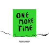 One More Time - SUPER JUNIOR & Reik