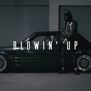 Blowin' Up (feat. Miracle) - Single