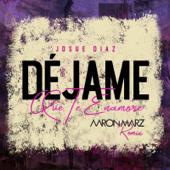 Déjame Que Te Enamoré (Remix)