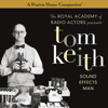 Garrison Keillor & Tom Keith - Tom Keith: Sound Effects Man  artwork