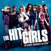 The Hit Girls (Pitch Perfect) [La bande originale du film] - Multi-interprètes