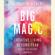 Elizabeth Gilbert - Big Magic: Creative Living Beyond Fear (Unabridged)