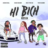 Hi Bich (Remix) [feat. YBN Nahmir, Rich the Kid & Asian Doll] - Single Mp3 Download
