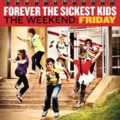 Forever The Sickest Kids - She Likes (Bittersweet Love)