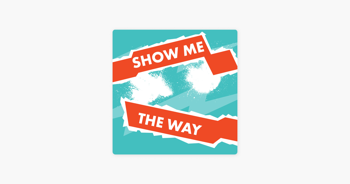 1d4a52f8d596e Show Me the Way - Single by Orange Kids Music on Apple Music