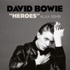 Heroes (Klax Remix) - Single, David Bowie