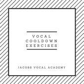 Vocal Cooldown Exercises - EP