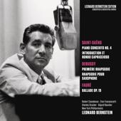 Saint-Saens: Piano Concerto No. 4 in C Minor, Op. 44 & Introduction et Rondo capriccioso, Op. 28 - Debussy: Rhapsodies - Fauré: Ballade in F-Sharp Major, Op. 19