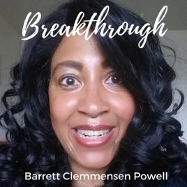 Breakthrough With Barrett Clemmensen Powell 007 Monday Motivation