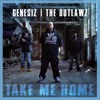 Take Me Home (feat. Outlawz) - Single, Genesiz