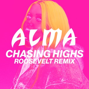 Chasing Highs (Roosevelt Remix) - Single Mp3 Download
