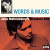Words & Music: John Mellencamp's Greatest Hits, 2004