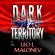 Leo J Maloney - Dark Territory (Unabridged)