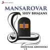 Mansarovar Shiv Bhajans