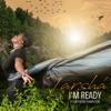I m Ready feat Anthony Hamilton Single