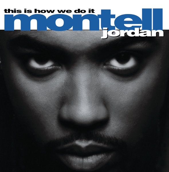 Montell Jordan mit This Is How We Do It