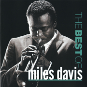 The Best of Miles Davis - Miles Davis - Miles Davis