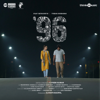 Govind Vasantha - 96 (Original Motion Picture Soundtrack) artwork