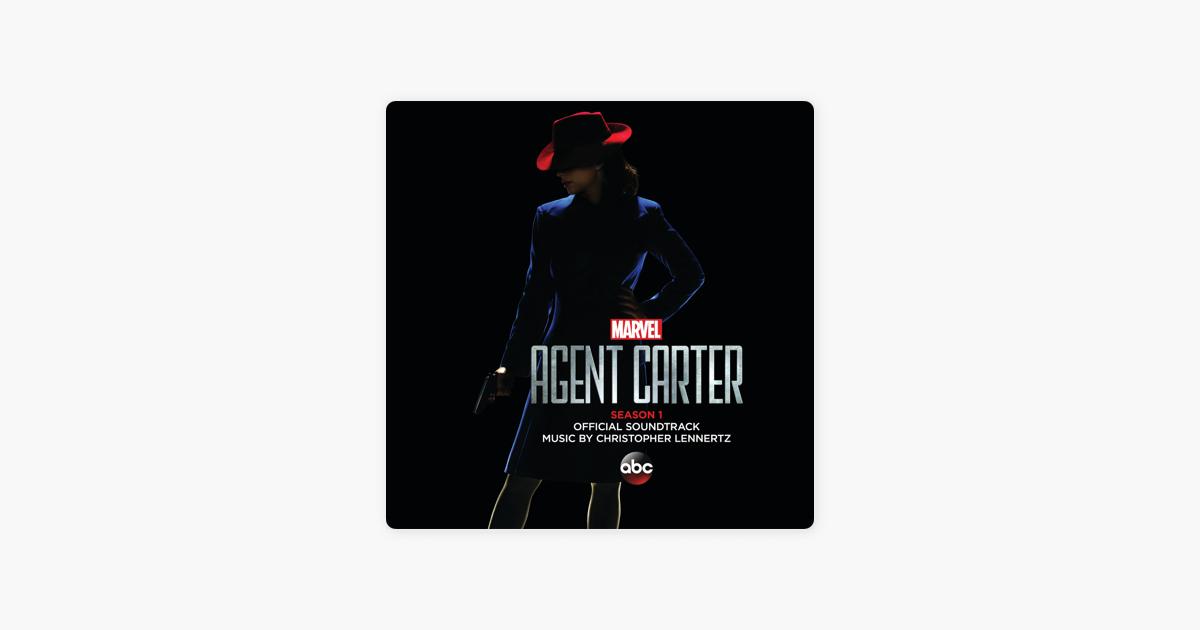 Marvel's Agent Carter: Season 1 (Original Television Soundtrack) by  Christopher Lennertz