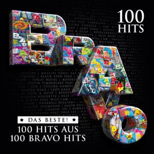 Verschiedene Interpreten - Bravo 100 Hits - Das Beste aus 100 Bravo Hits