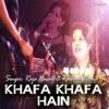 Khafa Khafa Hain Single