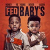 Fed Baby's, Moneybagg Yo & YoungBoy Never Broke Again