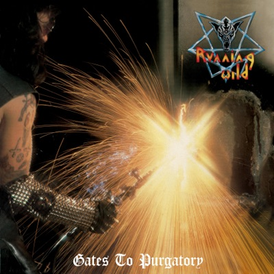 Gates to Purgatory (Expanded Version)[Remastered, 2017] - Running Wild