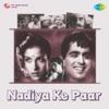Nadiya Ke Paar Original Motion Picture Soundtrack