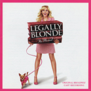 Legally Blonde the Musical (Original Broadway Cast Recording) - Various Artists - Various Artists