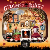 Crowded House - Better Be Home Soon