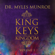 Dr. Myles Munroe - The King the Keys and the Kingdom, Vol. 3 (Live)