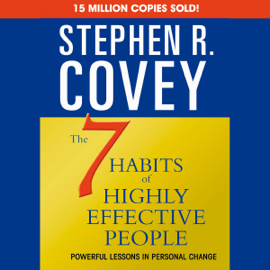 The 7 Habits of Highly Effective People & the 8th Habit (Abridged) audiobook